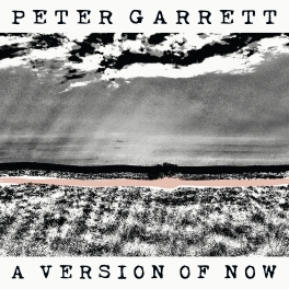 _PeterGarrett_AVersionOfNowCOVER-hi-res