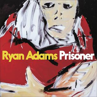 Ryanadamsprisoner